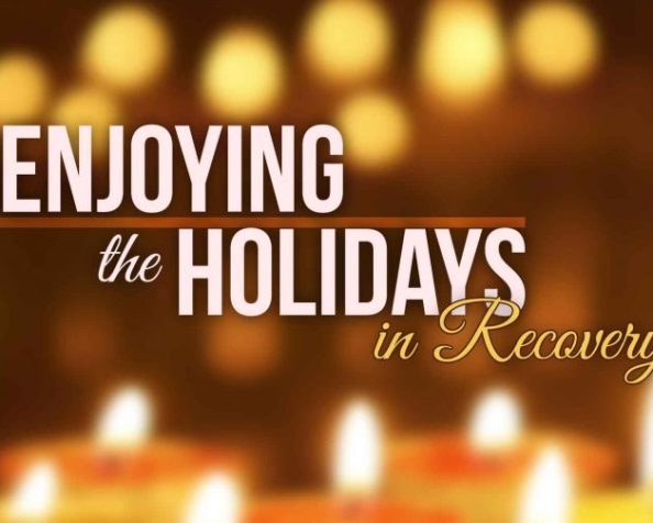 So, A New Year and A New You In 2018? How Was Your Holiday Season In Recovery? Mine WasAMAZING!